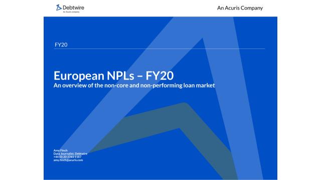 Download: Debtwire European NPLs Report FY 20