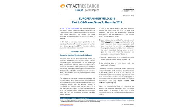 European High Yield 2018 Part II: Off-Market TermsTo Resist In 2019