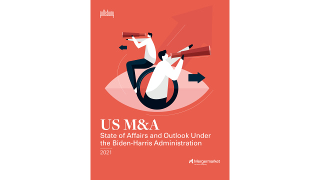 US M&A - State of affairs and outlook under the Biden-Harris Administration